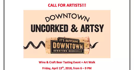 Mooresville Downtown Uncorked & Artsy April